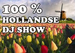 100 % HOLLANDSE DJ SHOW